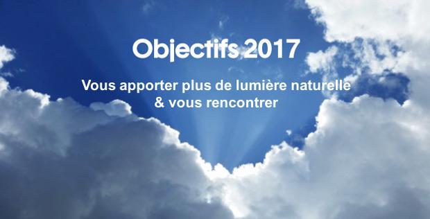 Objectifs 2017 : vous apporter plus de lumière et vous rencontrer !