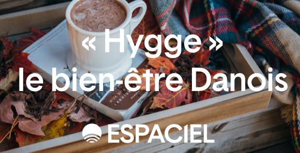 6 idées pour être heureux en hiver avec «Hygge», le bien-être danois !