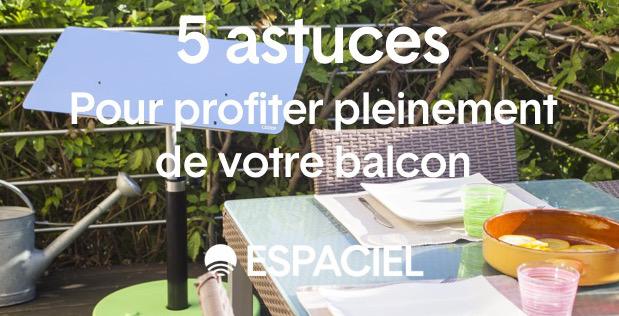 5 astuces pour profiter de son balcon toute l'année